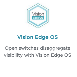 Ixia's Vision Edge OS Network Packet Broker Operating System