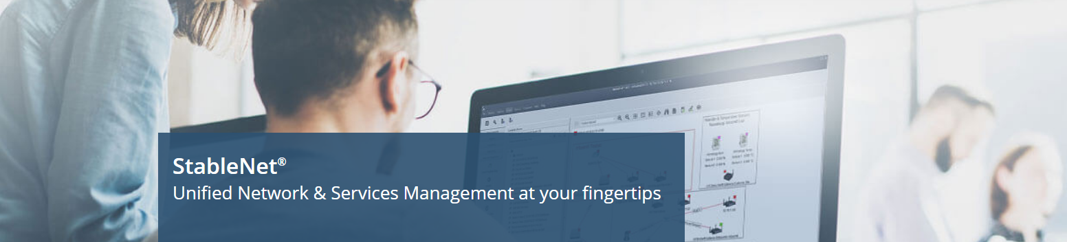 InfoSim's StableNet -  Unified Network & Services Management at your fingertips