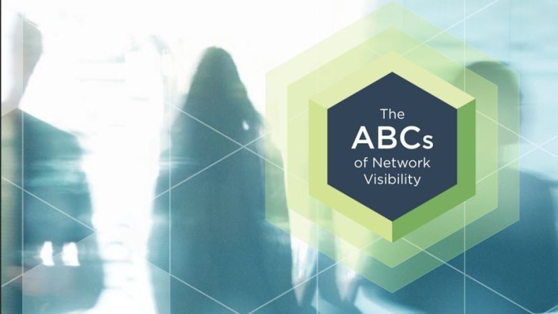 Network Performance Monitoring: The ABCs of Network Visibility
