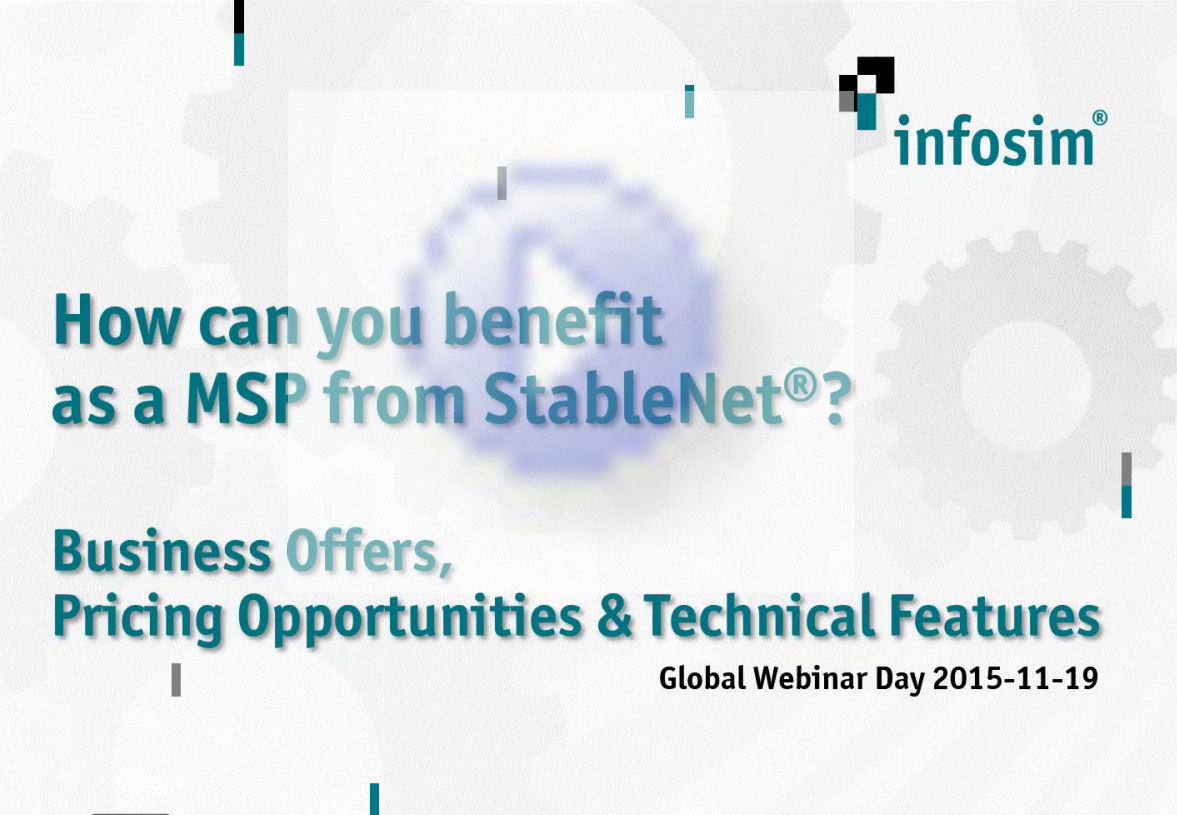 How Can You Benefit as a MSP From StableNet?