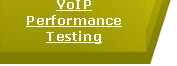 VoIP Performance Testing