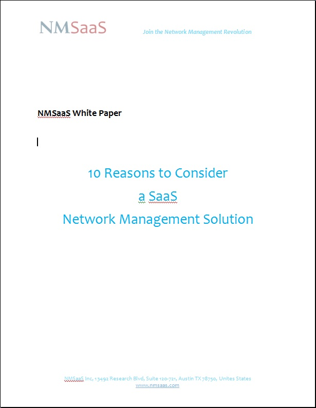 NMSaaS 10 Reasons to Consider  a SaaS  Network Management Solution