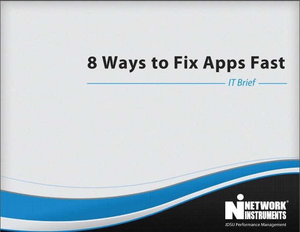 JDSU Network Instruments- 8 Ways to Fix Apps Fast