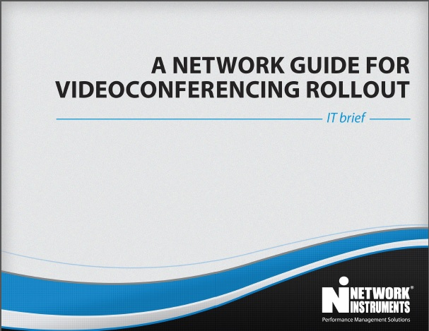 JDSU Network Instruments- A Network Guide for Videoconferencing Rollout