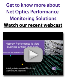 Net Optics Network Performance Management is more Critical Than Ever