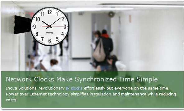 Inova OnTime Digital Clocks - Network Clocks Make Synchronized Time Simple