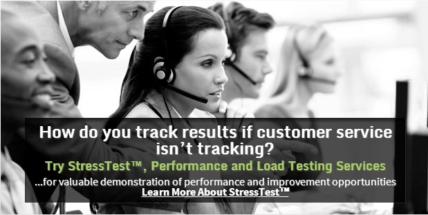 How do you track results if customer service isn't Tracking - Try StressTest Performance and Load Testing Service
