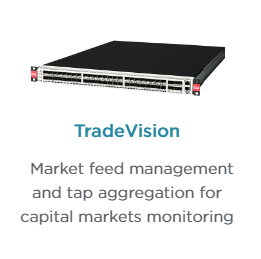 Ixia's TradeVision Network Packet Broker