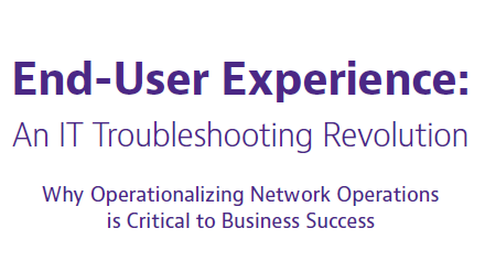 End-User Experience: An IT Troubleshooting Revolution